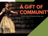 A Gift of Community